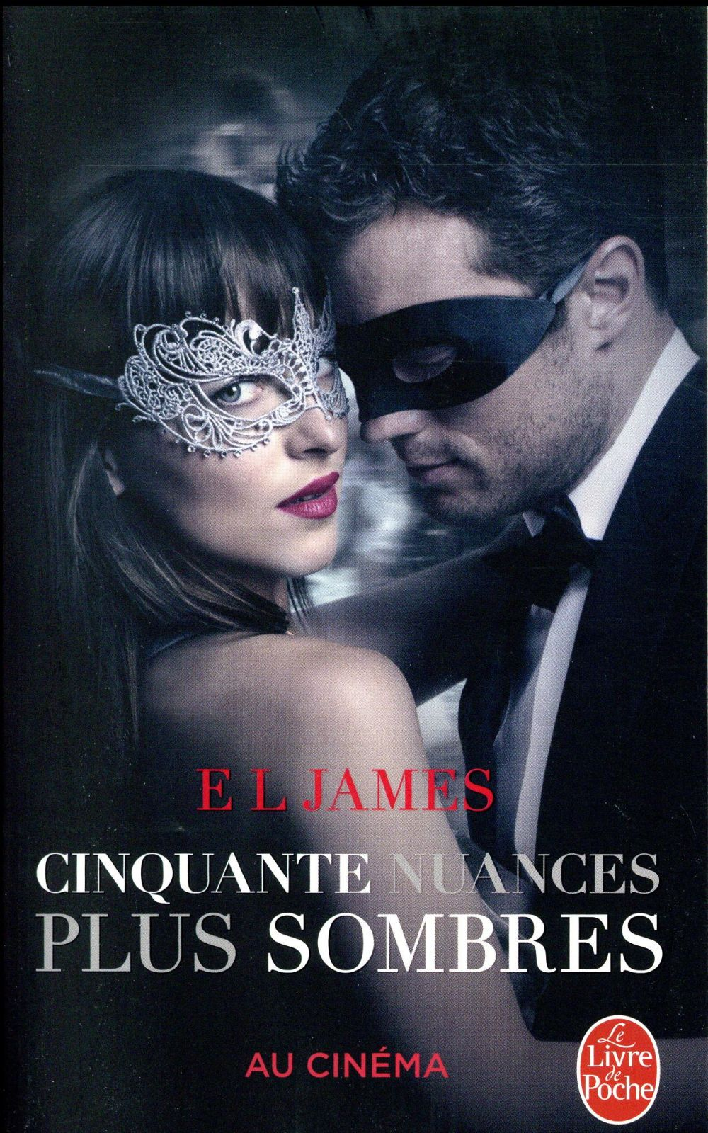 CINQUANTE NUANCES PLUS SOMBRES (FIFTY SHADES, TOME 2) - EDITION FILM